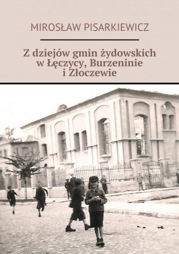 Zdziejów gmin żydowskich wŁęczycy, Burzeninie iZłoczewie