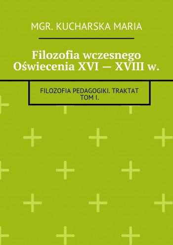 Filozofia wczesnego Oświecenia XVI— XVIIIw.