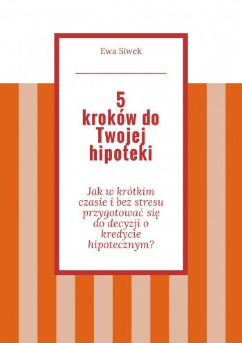 5 krokówdo Twojej hipoteki