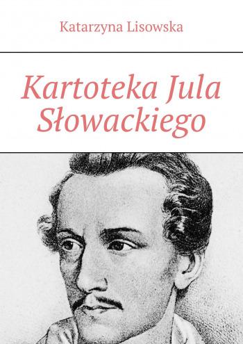 Kartoteka Jula Słowackiego