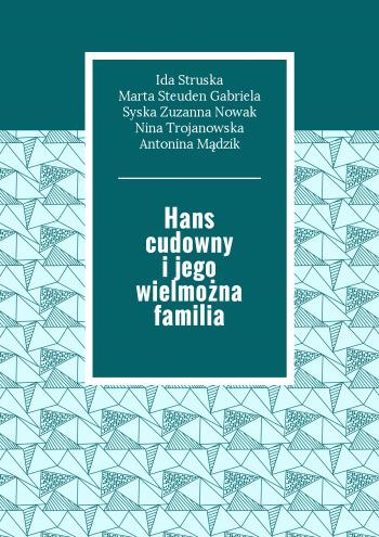 Hans cudowny ijego wielmożna familia