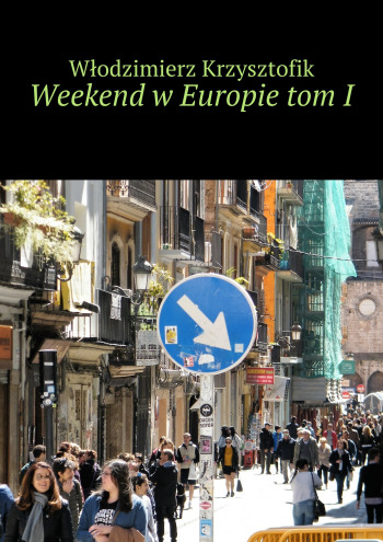Weekend w Europie tom I