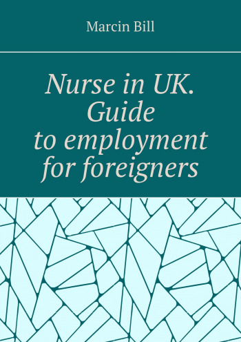 Nurse in UK. Guide to employment for foreigners.
