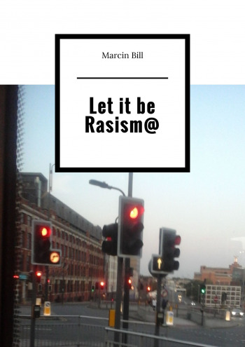 Let it be Rasism@