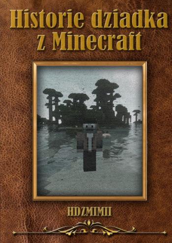 Historie dziadka zMinecraft