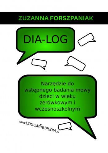DIA-LOG— narzędzie dowstępnego badania mowy dzieci wwieku zerówkowym iwczesnoszkolnym