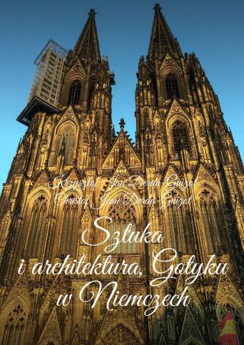 Sztuka iarchitektura Gotyku wNiemczech