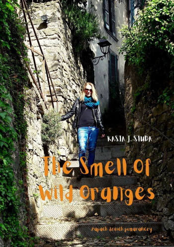 The Smell OfWild Oranges
