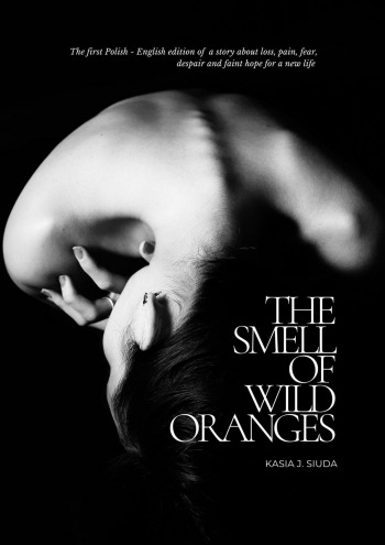 The Smell Of Wild Oranges