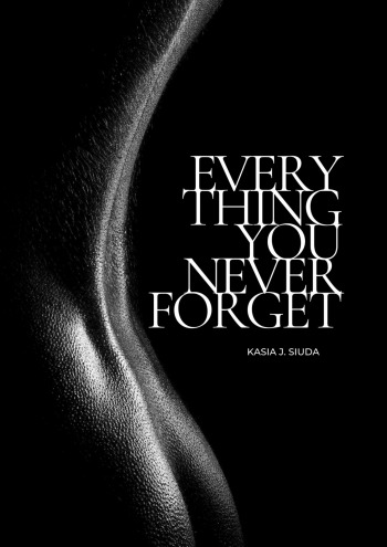 Everything You Never Forget