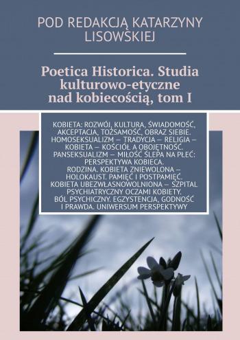 Poetica Historica, tomI,