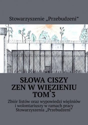 Słowa ciszy— zen wwięzieniu TOM3