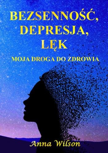 Bezsenność, depresja,lęk