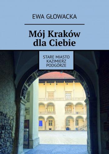 Mój Kraków dlaCiebie