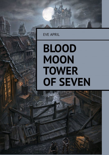 Blood Moon Tower OfSeven