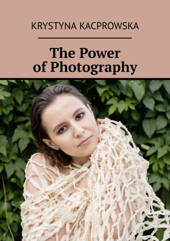 The Power ofPhotography
