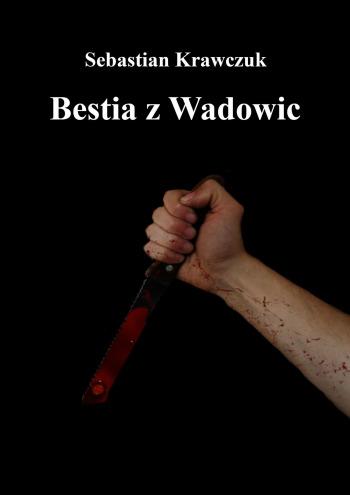 Bestia zWadowic
