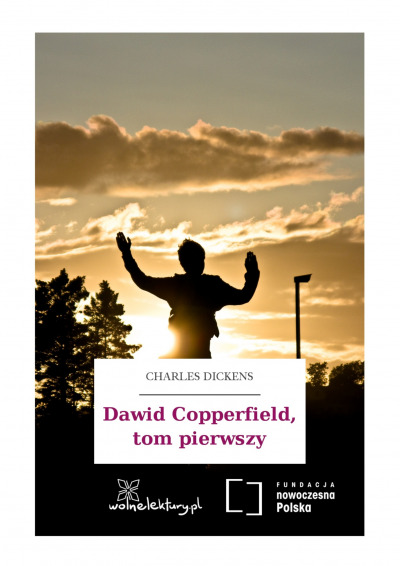 Dawid Copperfield, tom pierwszy